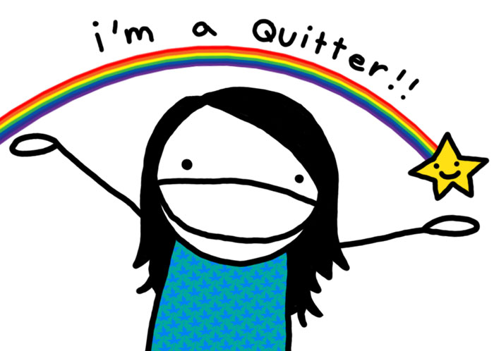 I'm a quitter - by Ali Martell (AliMartell.com)
