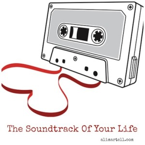 what is on the soundtrack of your life