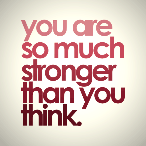 171991-You-Are-So-Much-Stronger-Than-You-Think